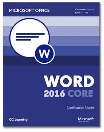 77-725 Word 2016 Core, MOS Word 2016 Core Exam 77-725
